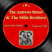 Original Hits: The Andrews Sisters & the Mills Brothers by Various Artists