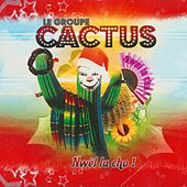 Cactus (Nwèl la cho !) by Cactus