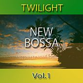 Twilight New Bossa, Vol. 1 by Various Artists