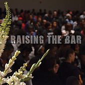 Raising the Bar by Etthehiphoppreacher