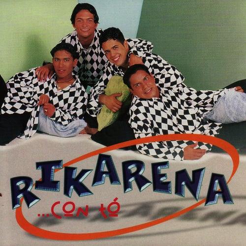 ...Con Tó by Rikarena