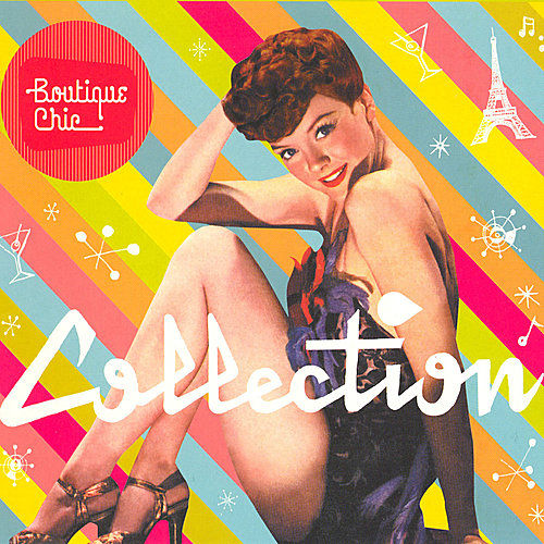 Boutique Chic Collection by Various Artists