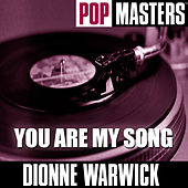 Pop Masters: You Are My Song von Dionne Warwick