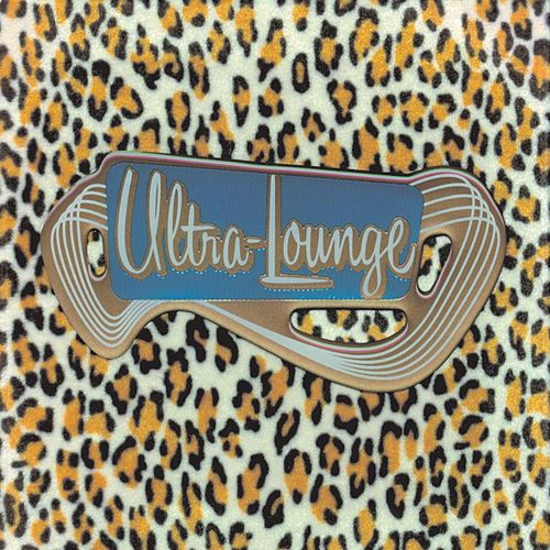 Ultra-Lounge: Fuzzy Sampler by Various Artists