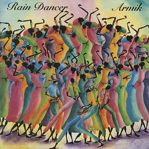 Rain Dancer by Armik