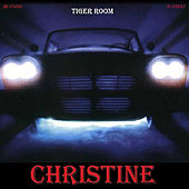 Christine by Tiger Room