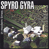In Modern Times by Spyro Gyra