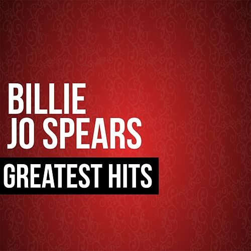 Billie Jo Spears Greatest Hits by Billie Jo Spears