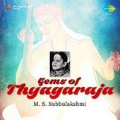 Gems of Thyagaraja by M. S. Subbulakshmi