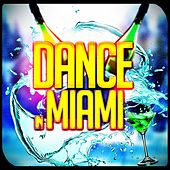 Dance in Miami (50 Essential Hits EDM for DJ) von Various Artists