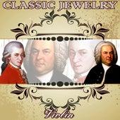 Classic Jewelry. Violin by Orquesta Filarmónica Peralada