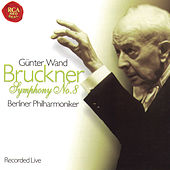 Anton Bruckner: Symphonie No. 8 by Günter Wand