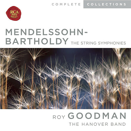 Mendelssohn: The String Symphonies by Roy Goodman