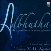 Adbhutha by T.M. Krishna