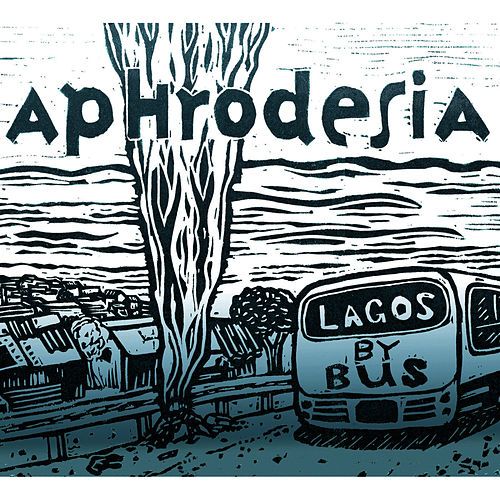 Lagos by Bus by Aphrodesia