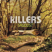 Sawdust by The Killers