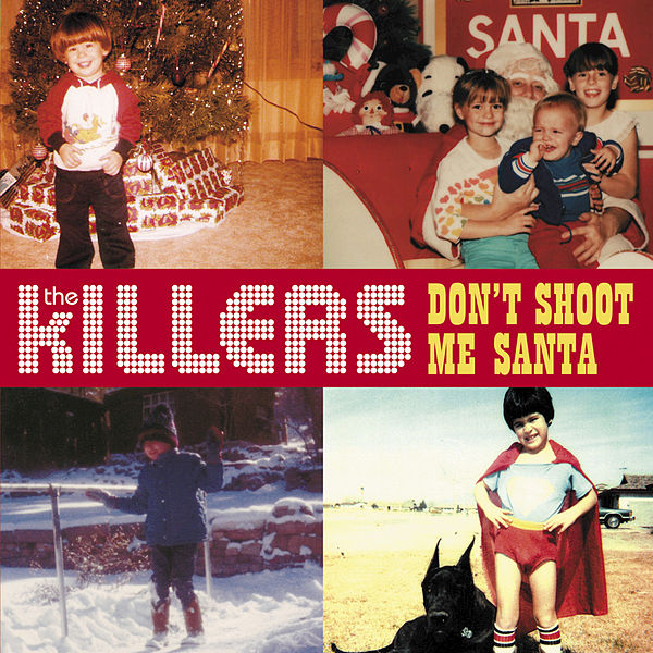 Killers Don't Shoot me Santa Don't Shoot me Santa Single