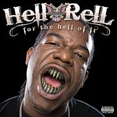 For The Hell Of It by Hell Rell