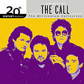 20th Century Masters: The Millennium Collection... by The Call
