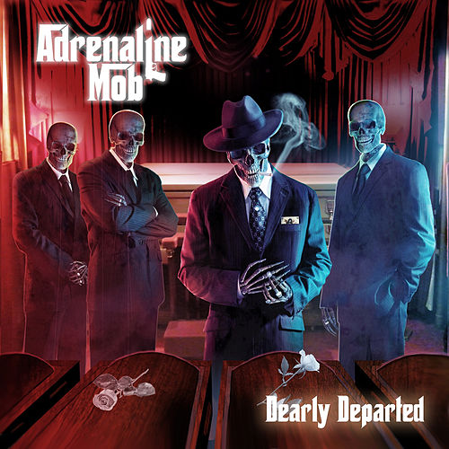 Dearly Departed by Adrenaline Mob