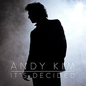 It's Decided by Andy Kim