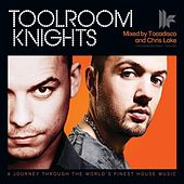 Toolroom Knights (Mixed by Tocadisco and Chris Lake) by Various Artists