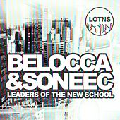 Leaders of the New School Presents Belocca & Soneec by Various Artists
