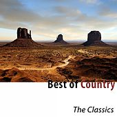 Best of Country (The Classics) by Various Artists