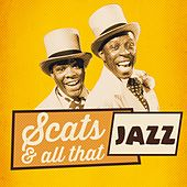 Scats & All That Jazz by Various Artists