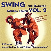 Swing for Dancers - Medium Tempo, Vol. 2 (Remastered from the Original 78S Shellac Records) by Various Artists