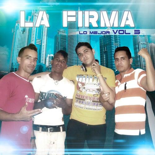 Lo Mejor Vol.3 by La Firma