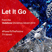 Let It Go (From the Vodafone Christmas Advert 2014