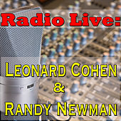 Radio Live: Leonard Cohen & Randy Newman, Vol.2 by Various Artists