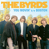 You Movin' / Boston - Single by The Byrds