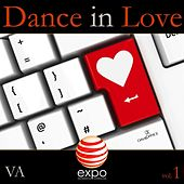 Dance in Love, Vol. 1 by Various Artists