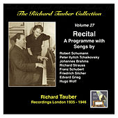 The Richard Tauber Collection, Vol. 27: A Song Recital by Richard Tauber