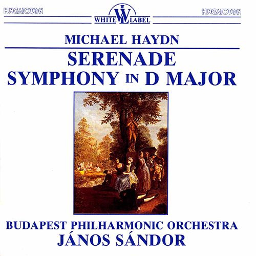 M. Haydn: Serenade - Symphony in D Major von Budapest Philharmonic Orchestra