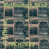 Hum of Machinery by McDonough Band