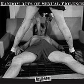 Random Acts of Sexual Violence by Neutral Boy