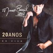 Marcos Brasil 20 Anos - Minha Historia... Minha Vida (Ao Vivo) by Various Artists