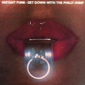 Get Down with the Philly Jump by Instant Funk