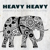 Heavy Heavy by Jamaram