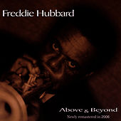 Above & Beyond by Freddie Hubbard