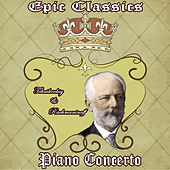 P. I. Tchaikovsky: Piano Concerto No. 1 - S. Rachmaninoff: Piano Concerto No. 3: Epic Classics. Piano Concerto by Orquesta Lírica Bellaterra