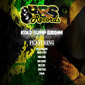 Kold Bump Riddim by Various Artists