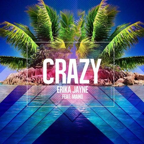 Crazy (feat. Maino) [Original Pop Radio Mix] by Erika Jayne