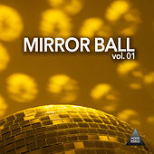 Mirror Ball, Vol. 01 by Various Artists