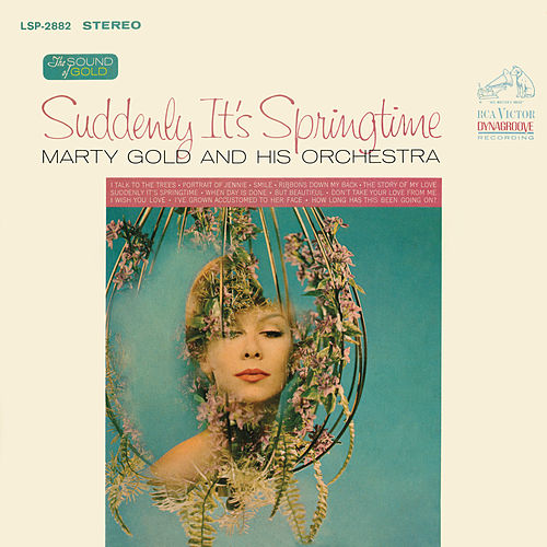 Suddenly It's Springtime by Marty Gold