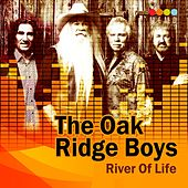River of Life by The Oak Ridge Boys