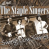 Swing Low Sweet Chariot (Remastering 2014) by The Staple Singers